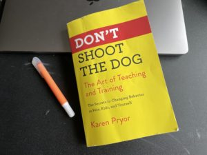 Don't Shoot the Dog by Karen Pryor